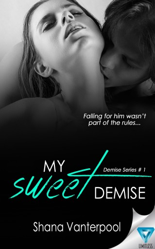 My Sweet Demise - Available Now!