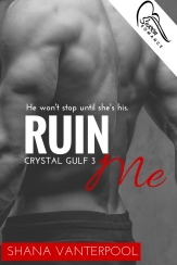Ruin Me- - Available now!