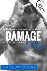 Damage Me - Available Now!