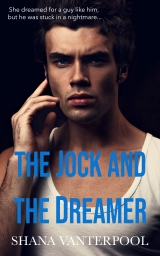 The Jock and the Dreamer - Available now!